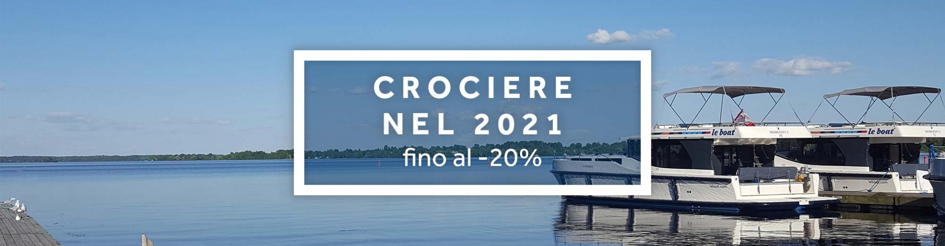 Crociere 2021 in houseboat